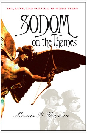 Sodom on the Thames Morris B. Kaplan