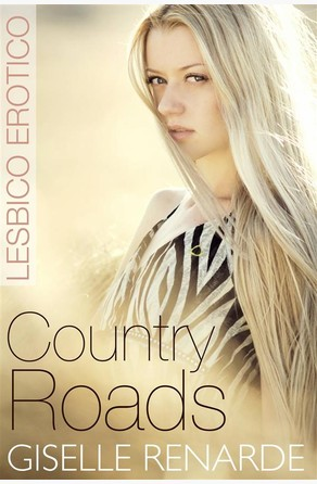 Country Roads Giselle Renarde