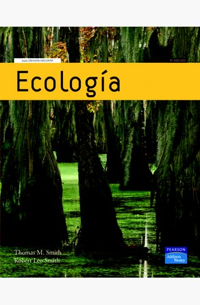 Ecología (6ª Edición) Thomas M. Smith y Robert Leo Smith