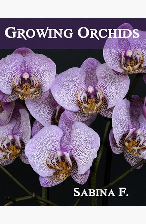 Growing Orchids Sabina F.