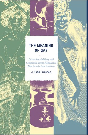 Meaning of Gay Todd J. Ormsbee