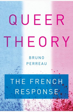 Queer Theory Bruno Perreau