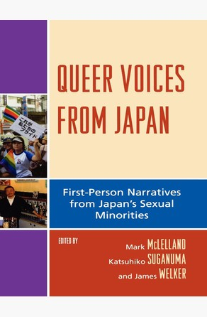 Queer Voices from Japan Mark McLelland