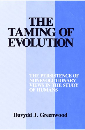 Taming of Evolution Davydd Greenwood