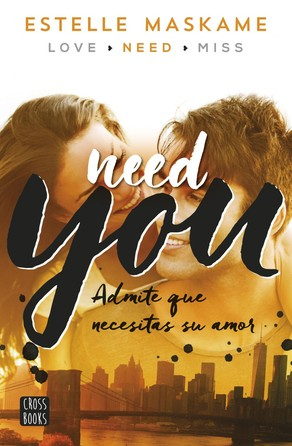 You 2. Need you Estelle Maskame