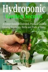 Hydroponic Garden Secrets por                                       Daniel Richard