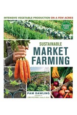 Sustainable Market Farming por                                       Pam Dawling