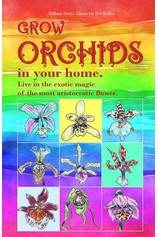 Grow Orchids in Your Home. por                                       William Drake