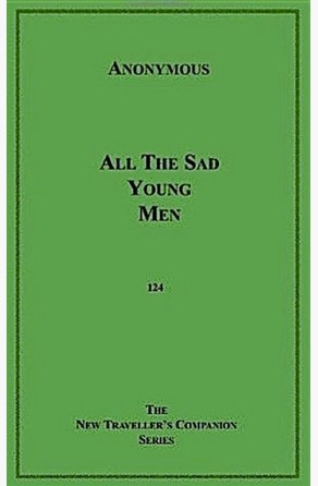 All the Sad Young Men Anonymous