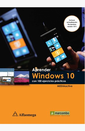 Aprender Windows 10 con 100 ejercicios prácticos MEDIAactive