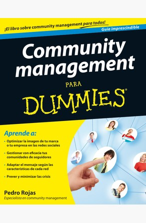 Community management Para Dummies Pedro Rojas
