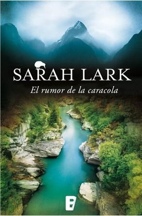El rumor de la caracola (Trilogía del Fuego 2) Sarah Lark