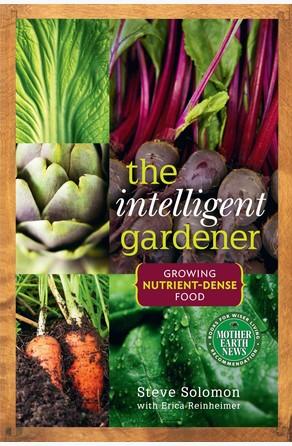 Intelligent Gardener Steve Solomon