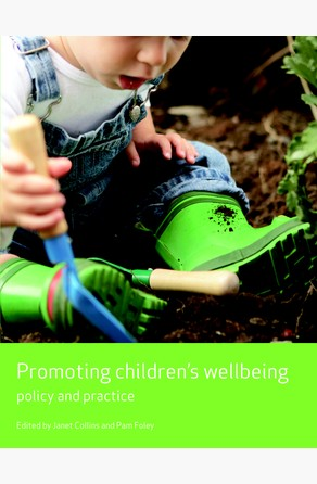 Promoting children's wellbeing Foley, Pam