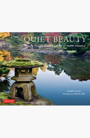 Quiet Beauty Kendall H. Brown