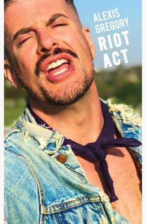 Riot Act Alexis Gregory