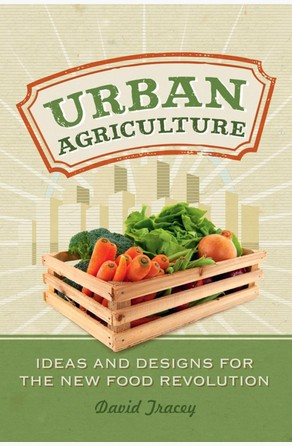 Urban Agriculture David Tracey