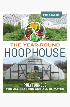 Year-Round Hoophouse Pam Dawling
