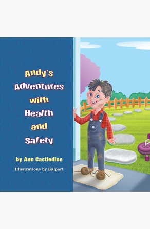 Andy's Adventures with Health and Safety Ann  Castledine