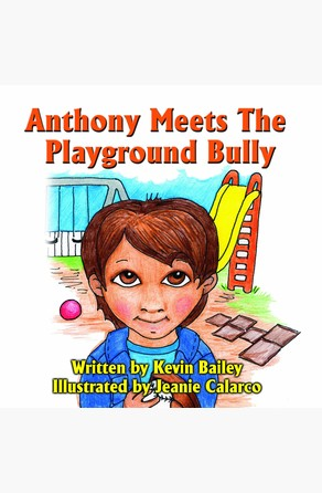 Anthony Meets The Playground Bully Kevin Bailey