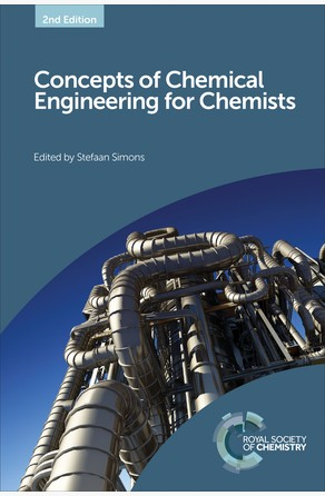 Concepts of Chemical Engineering for Chemists Stefaan Simons