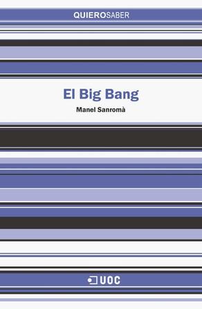 El Big Bang Manuel Sanromà