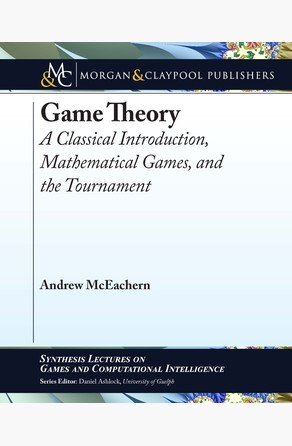 Game Theory Andrew McEachern