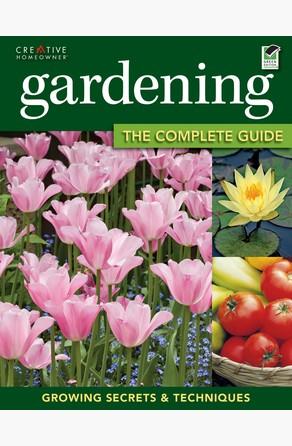 Gardening: The Complete Guide Miranda Smith