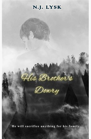 His Brother's Dowry N.J. Lysk