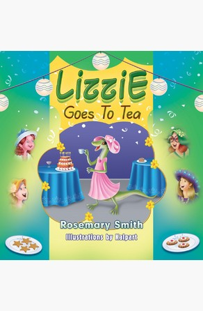 Lizzie Goes to Tea Rosemary Smith