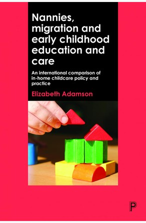 Nannies, migration and early childhood education and care Elizabeth Adamson