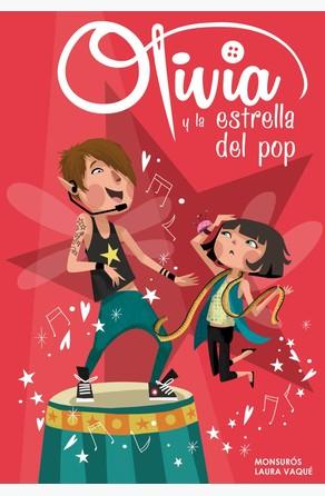 Olivia y la estrella del pop (Colección Olivia) Monsurós