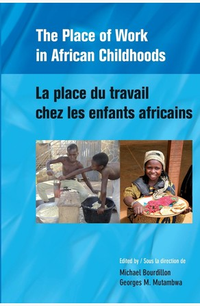 Place of Work in African Childhoods Michael Bourdillon