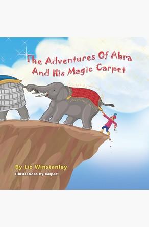 The Adventures of Abra and His Magic Carpet E. R.  Winstanley