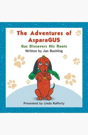 The Adventures of AsparaGUS Jan  Ruehling