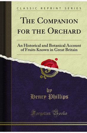 The Companion for the Orchard Henry Phillips