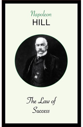 The Law of Success Napoleon Hill