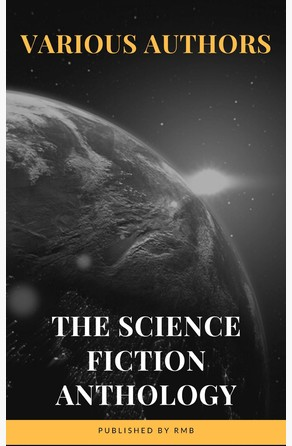 The Science Fiction Anthology Philip K. Dick