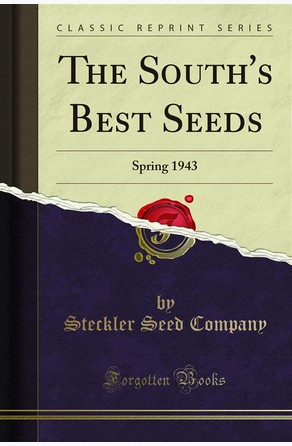 The South's Best Seeds Steckler Seed Company