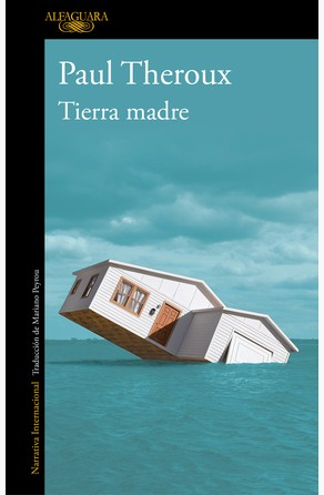 Tierra madre Paul Theroux