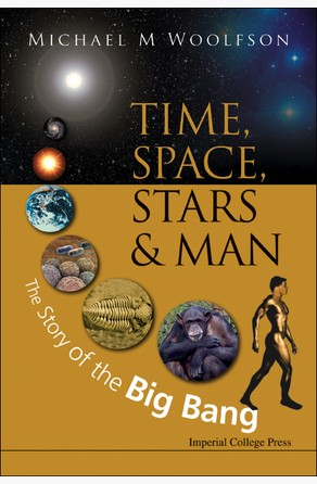 Time, Space, Stars and Man Michael M Woolfson