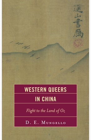 Western Queers in China D. E. Mungello