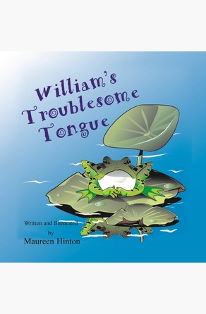 William's Troublesome Tongue Maureen Hinton