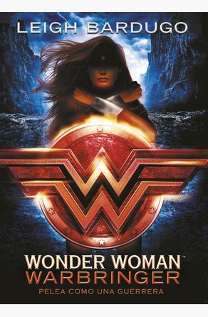 Wonder Woman: Warbringer (DC ICONS 1) Leigh Bardugo