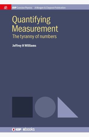 Quantifying Measurement Jeffrey H Williams