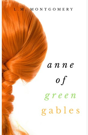 Anne of Green Gables (Collection) L.M. Montgomery