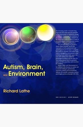 Autism, Brain, and Environment Richard Lathe