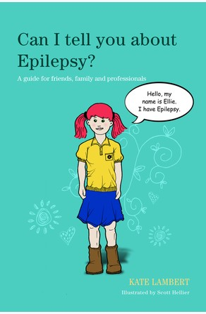 Can I tell you about Epilepsy? Kate Lambert