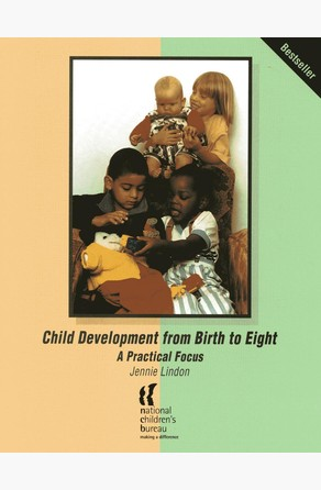 Child Development from Birth to Eight Jennie Lindon