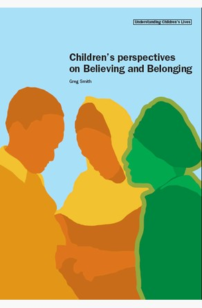 Children's Perspectives on Believing and Belonging Greg Smith